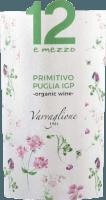 Preview: 12 e Mezzo Primitivo Organic Wine Puglia IGP 2018 - Varvaglione