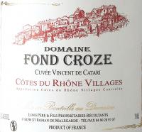 Preview: Vincent de Catari Côtes du Rhône Villages AOC 2017 - Domaine Fond Croze