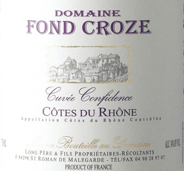 Cuvée Confidence Rouge Côtes du Rhône AOC 2018 - Domaine Fond Croze von Domaine Fond Croze