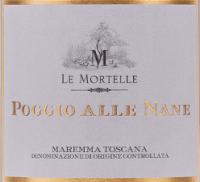 Vorschau: Poggio alle Nane Maremma Toscana DOC 2017 - Le Mortelle