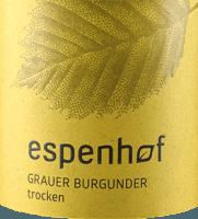 Vorschau: Grauer Burgunder 2019 - Weingut Espenhof