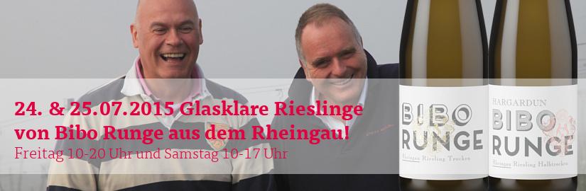 24. und 25.07.2015 Glasklare Rieslinge von Bibo Runge aus dem Rheingau!