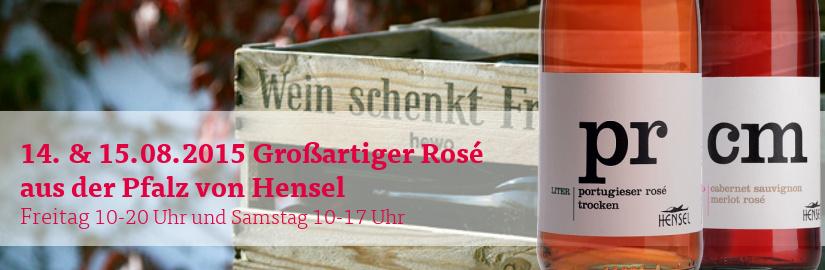 14.08. & 15.08.2015 Großartige Rosés von Hensel beim VINELLO.tasting