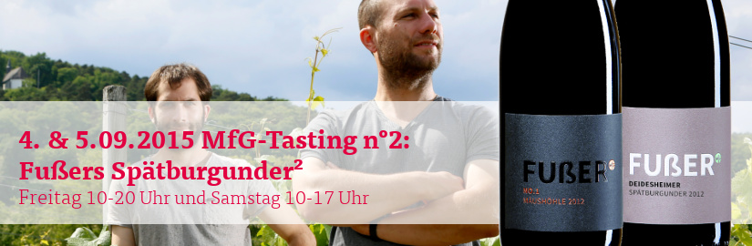 VINELLO.tasting am 4. und 5.09.2015: Probieren Sie Weine der Newcomer Fußer aus der Pfalz in unserem VINELLO.winestore.