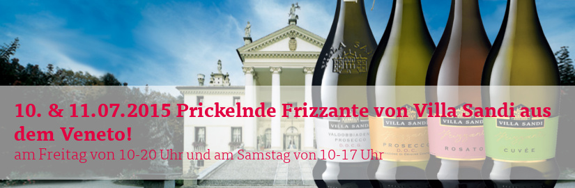 10. und 11.07.2015 Prickelnde Frizzante von VIlla Sandi bei unserem VINELLO.tasting