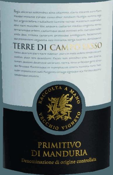 Der Primitivo di Manduria DOC von Terre di Campo Sasso aus dem italienischen Weinanbaugebiet Manduria DOC in Apulien ist ein rebsortenreiner, fülliger und saftiger Rotwein. Dieser Wein präsentiert sich im Glas in einem intensiven Kirschrot und entfaltet dabei ein wunderbar fruchtbetontes Bouquet. Dieses verzaubert die Nase mit Aromen nach Brombeeren und Kirschen, welche von kräutrigen Nuancen von Minze und Rosmarin untermalt werden. Am Gaumen zeigt sich dieser italienische Rotwein mit sanften und sehr gut eingebundenen Tanninen. Der runde Körper wird von der fruchtig-würzigen Aromatik der Nase gekonnt eingenommen. Das Finale wartet mit einer angenehmen, mittleren Länge auf. Vinifikation des Terre di Campo Sasso Primitivo di Manduria Die Trauben für diesen apulischen Klassiker werden nach der Lese streng selektiert und anschließend eingemaischt. Die Gärung erfolgt nun bei einer kontrollierten Temperatur von 24-26°C. Anschließend reift ein Teil des Weins für 6 Monate im Barrique. Speiseempfehlung zum Terre di Campo Sasso Primitivo di Manduria Genießen Sie diesen trockenen Rotwein aus Italien zu kräftigen Gerichten vom Schwein und Rind, Braten in dunklen Soßen, gegrilltem Fleisch, Lamm und Wild oder zu kräftigen Käsesorten.