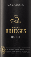Vorschau: Three Bridges Durif 2017 - Calabria Family Wines