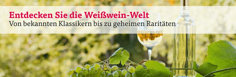 Weißwein aus aller Welt